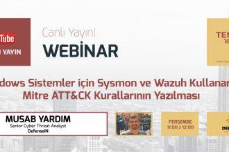 Windows Sistemler için Sysmon ve Wazuh Kullanarak Mitre ATT&CK Kurallarının Yazılması