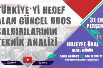 Türkiye'yi Hedef Alan Güncel DDOS Saldırılarının Teknik Analizi Webinarımızı Kaçırmayın!